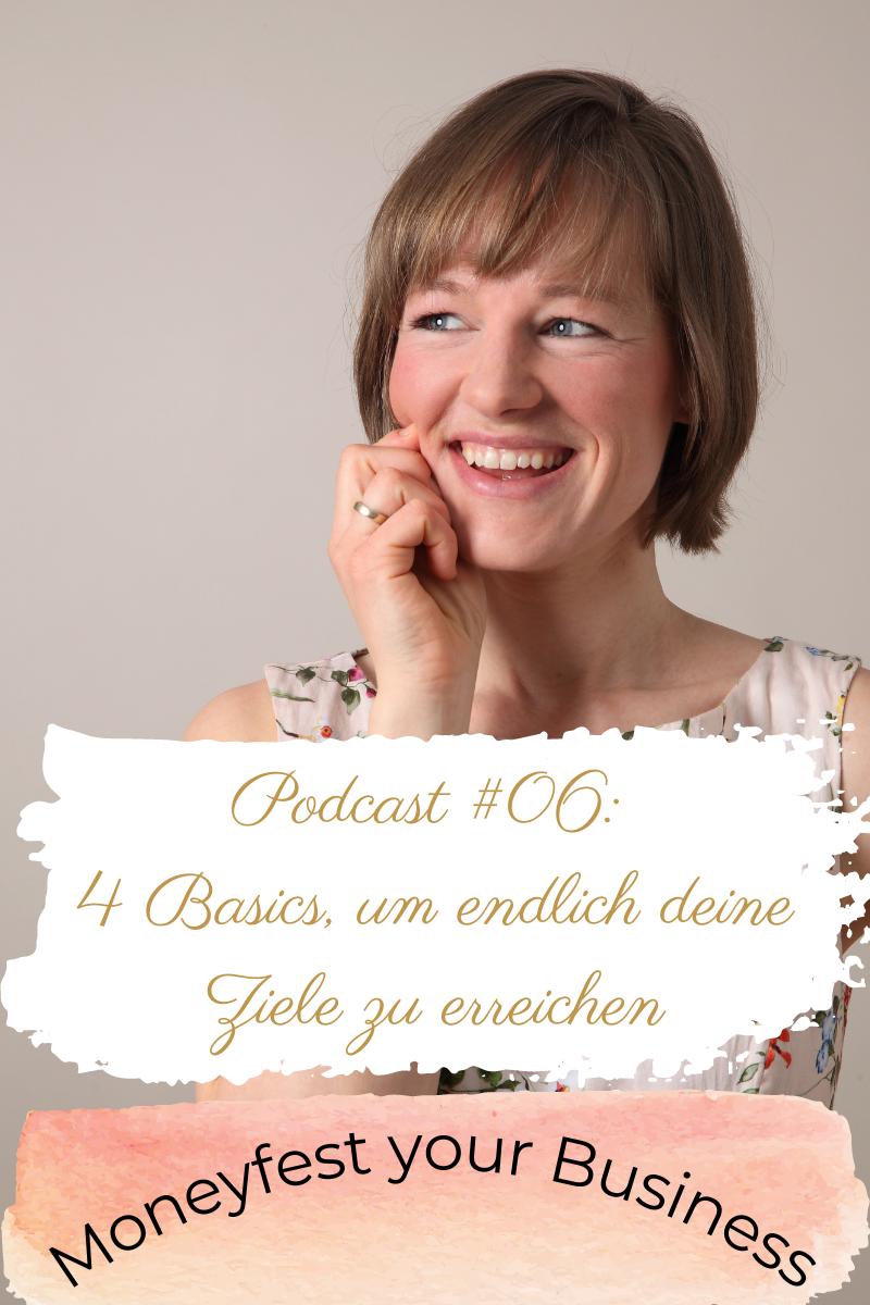 Ziele erreichen easy mit diesen Basics Episode 6 Podcast